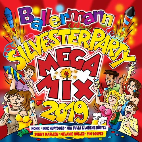 Ballermann Silvesterparty Megamix 2019 von Various Artists