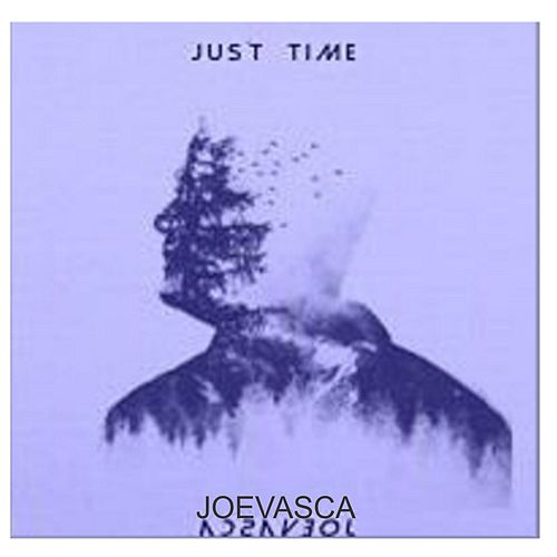 Just Time von Joevasca