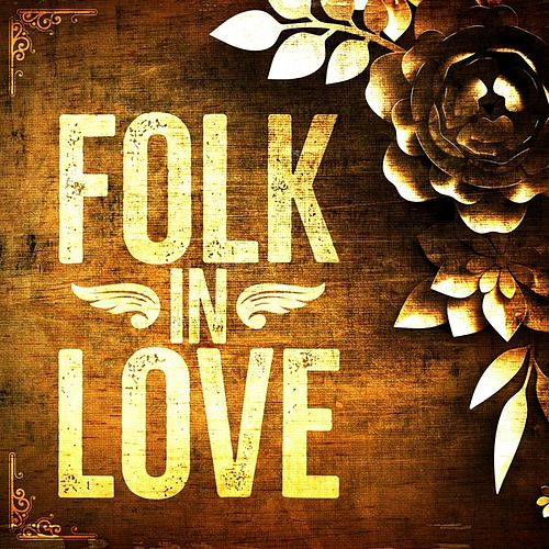 Folk In Love by Various Artists