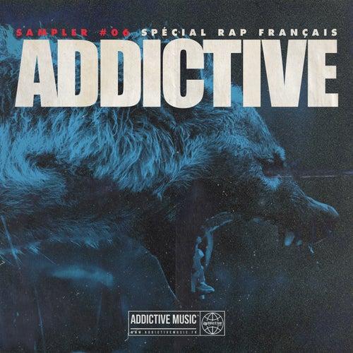 Sampler Addictive #06 Spécial rap français de Various Artists
