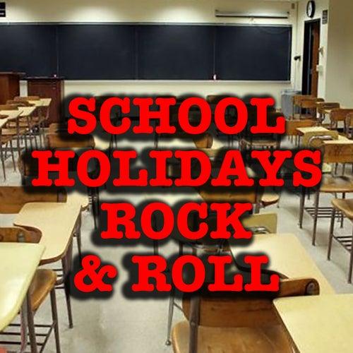 School Holidays Rock & Roll von Various Artists