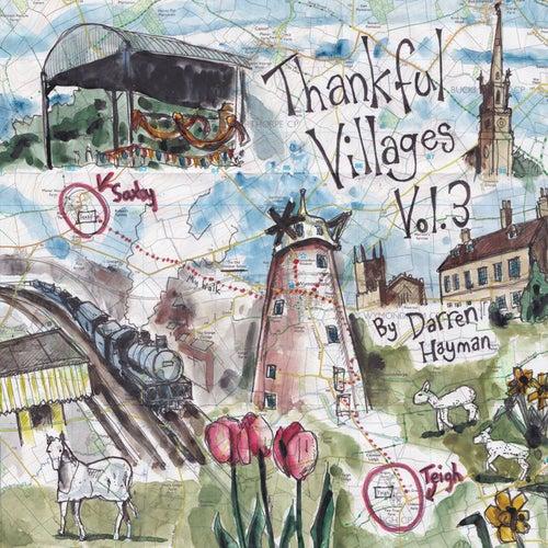 Thankful Villages, Vol. 3 by Darren Hayman
