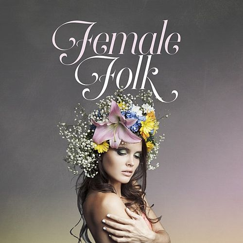 Female Folk by Various Artists