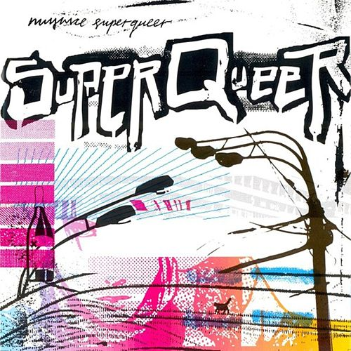 SuperQueer by Mujuice