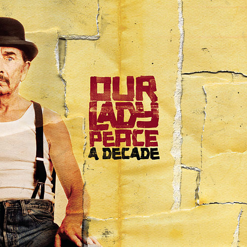 A Decade (with bonus tracks) de Our Lady Peace