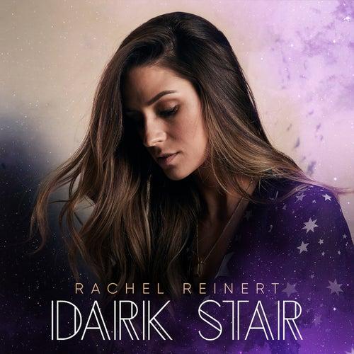 Dark Star by Rachel Reinert