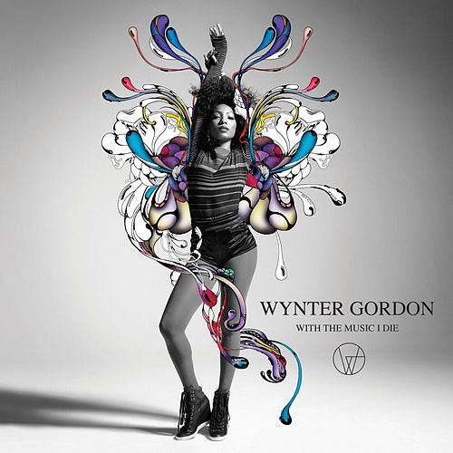 With The Music I Die (Deluxe) von Wynter Gordon
