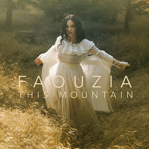 This Mountain by Faouzia