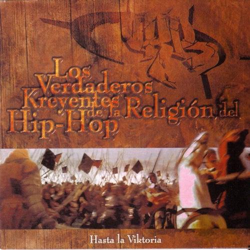 Hasta la Viktoria de Los Verdaderos Kreyentes de la Religión del Hip Hop