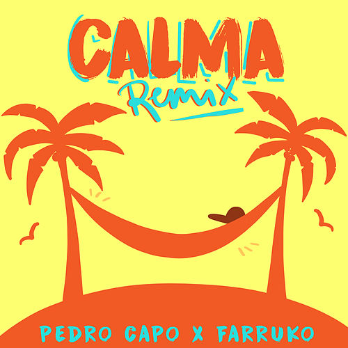 Calma (Remix) de Pedro Capó