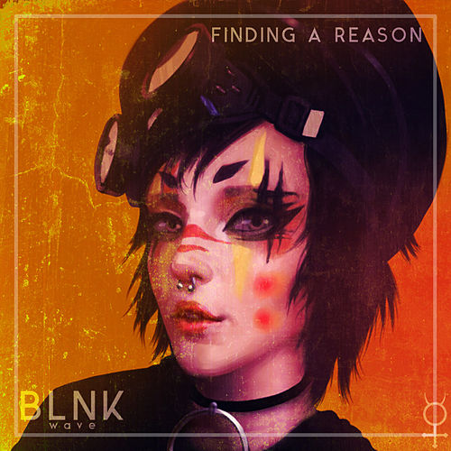 Finding A Reason de Blnkwave