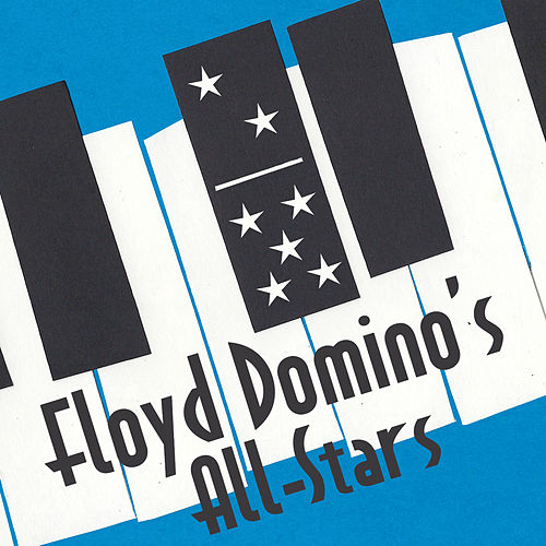 Floyd Domino's All-Stars by Floyd Domino's All-Stars