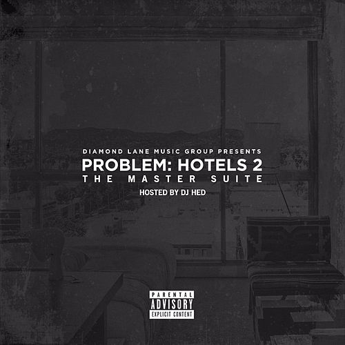 Hotels 2: The Master Suite by Problem