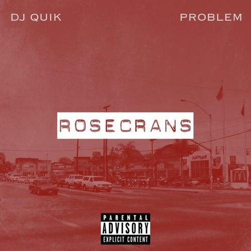 Rosecrans de DJ Quik