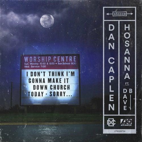 Hosanna (feat. Dave B) von Dan Caplen