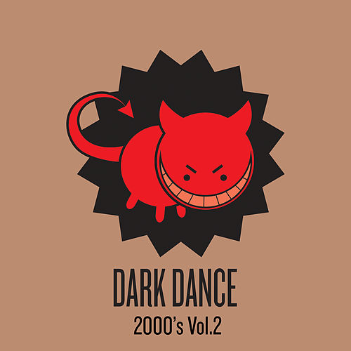 Dark Dance 2000's: Vol. 2 de Various Artists