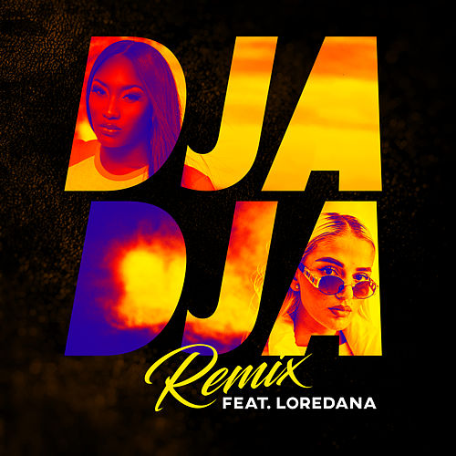 Djadja (feat. Loredana) (Remix) von Aya Nakamura