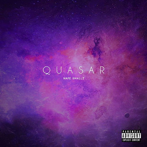 Quasar by Nafe Smallz