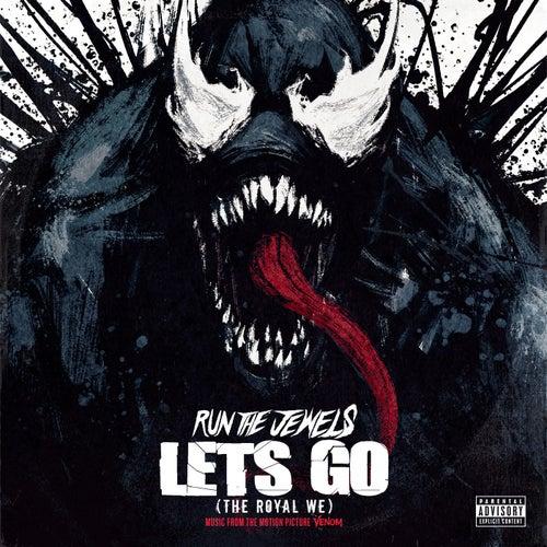 Let's Go (The Royal We) de Run The Jewels
