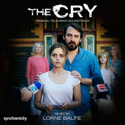The Cry (Original Television Soundtrack) von Lorne Balfe