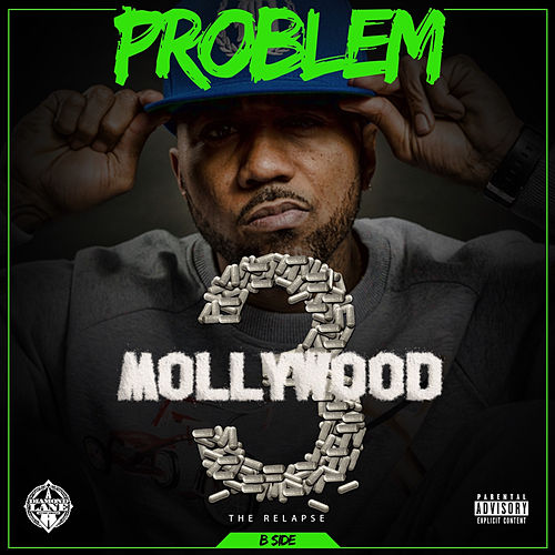 Mollywood 3: The Relapse (Side B) by Problem