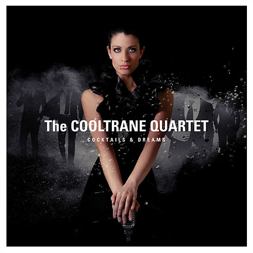 Cocktails & Dreams von The Cooltrane Quartet