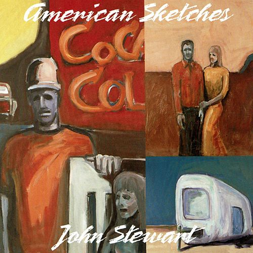 American Sketches by John Stewart