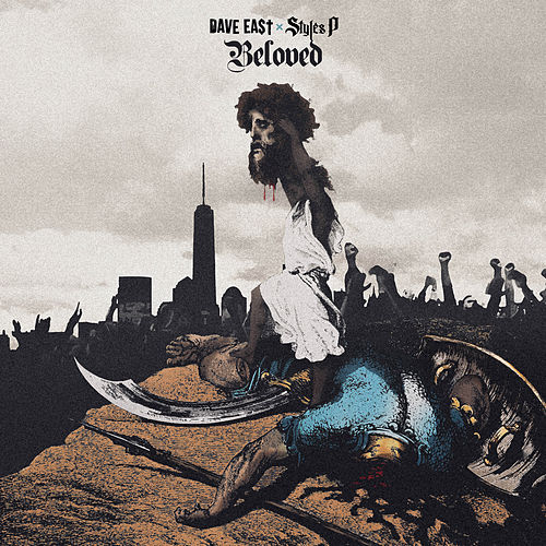 Beloved by Dave East & Styles P