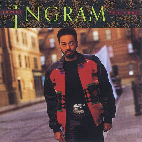 It's Real de James Ingram
