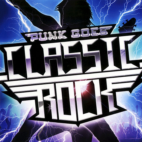 Punk Goes Classic Rock by Various Artists