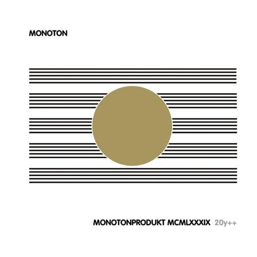 Monotonprodukt MCMLXXXIX 20y++ by Monoton