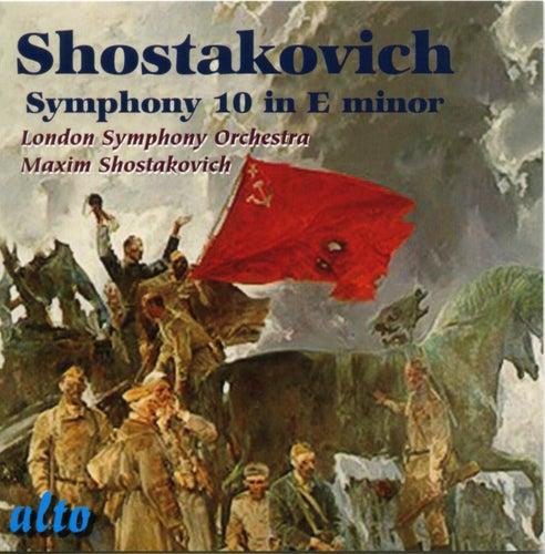 Shostakovich: Symphony No.10 in E minor by London Symphony Orchestra