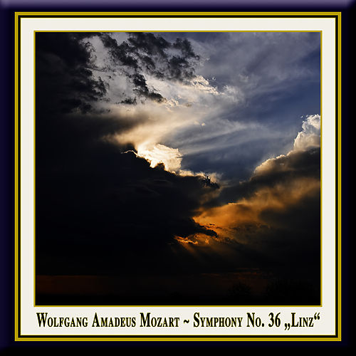 Mozart: Symphony No. 36 in C Major, KV 425 'Linz' / Mozart: Linzer Sinfonie by Pawel Przytocki