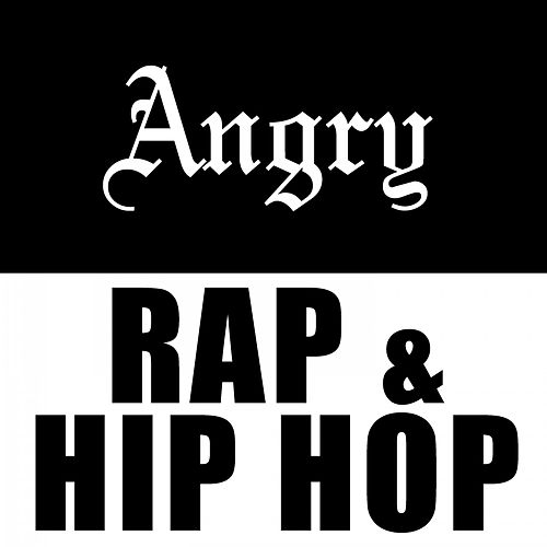 Angry Rap & Hip Hop de Various Artists