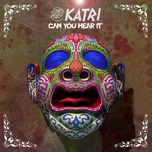 Can You Hear It by Katri