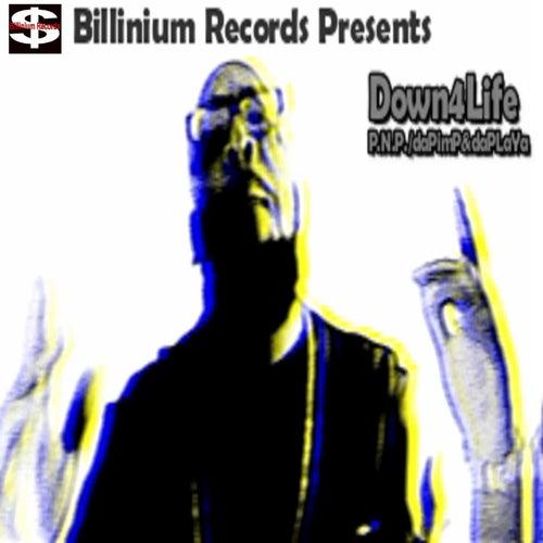 Down4life von P.N.P.: Da Pimp & Da Playa