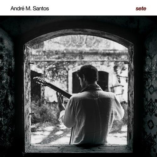 Sete by André M. Santos
