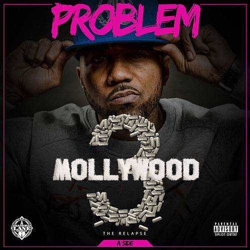 Mollywood 3: The Relapse by Problem