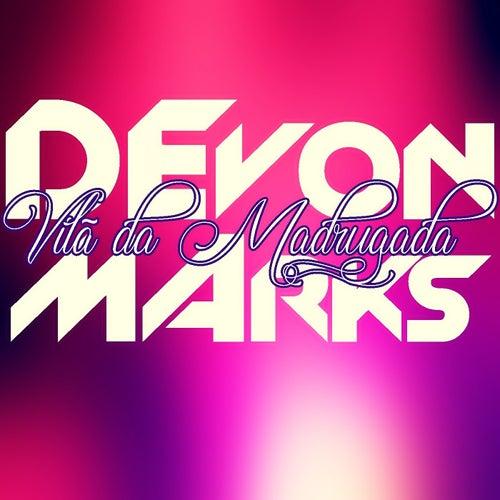 Vilã da Madrugada von Devon Marks
