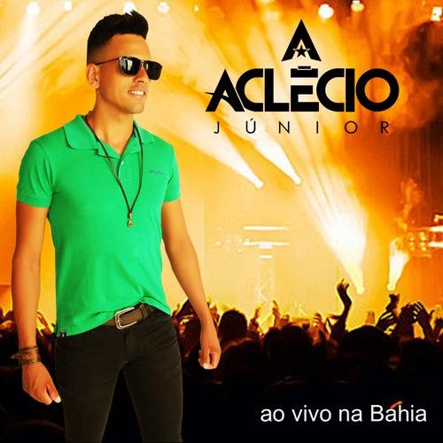 Ao Vivo na Bahia by Aclécio Júnior