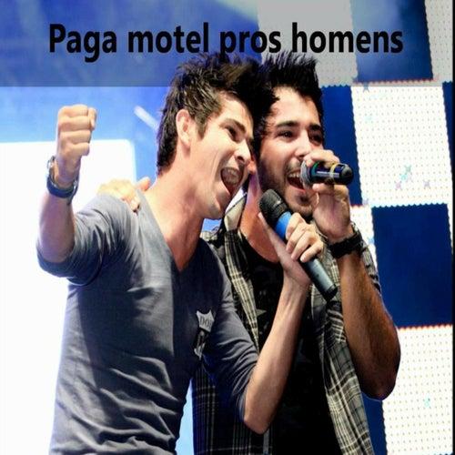 Paga Motel Pros Homens by Ivis e Carraro