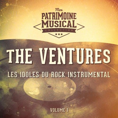 Les Idoles Du Rock Instrumental: The Ventures, Vol. 1 de The Ventures