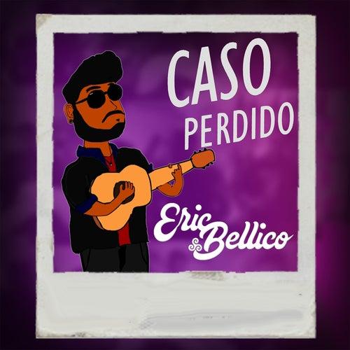 Caso Perdido de Eric Bellico