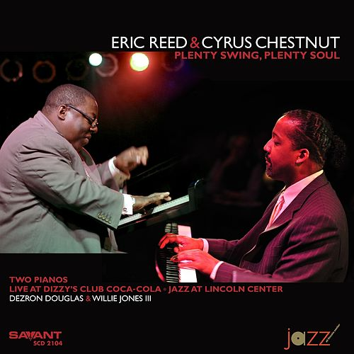 Plenty Swing, Plenty Soul (Recorded Live at Dizzy's Club Coca-Cola) de Eric Reed