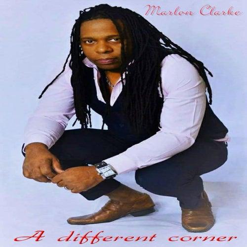 A Different Corner von Marlon Clarke