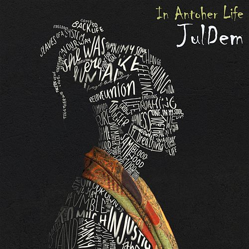 In Another Life by JulDem