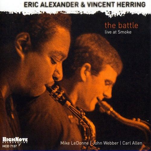 The Battle (Recorded Live at Smoke, 2005) de Eric Alexander