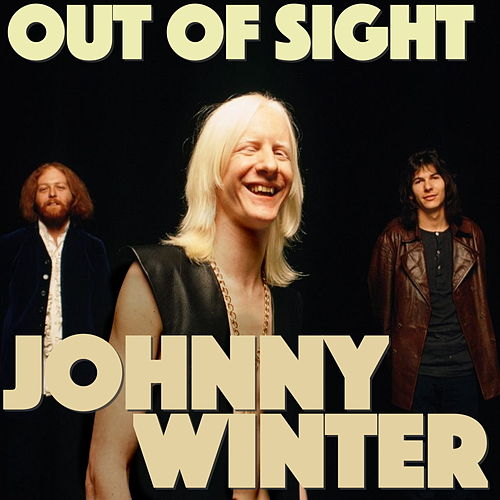 Out of Sight de Johnny Winter