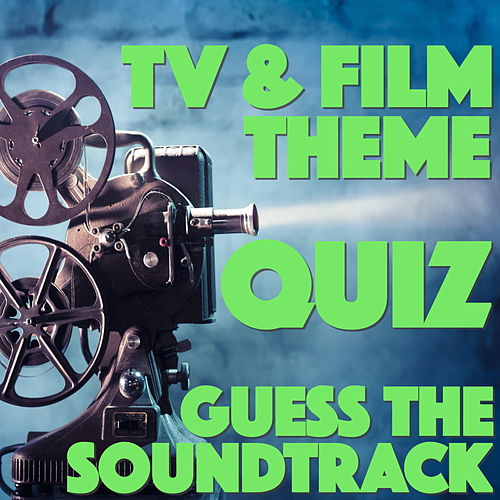 TV & Film Theme Quiz - Guess the Soundtrack! de Various Artists
