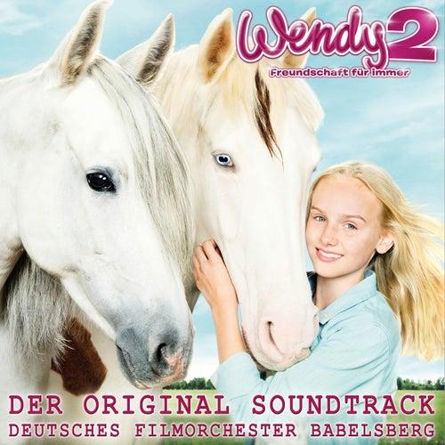 Wendy 2 - Freundschaft für immer (Original Score) von Deutsches Filmorchester Babelsberg